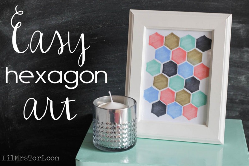 Make Your own Hexagon Art | Lil Mrs Tori